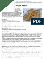 PÃO PARA SANDUICHE (tipo Subway) - Receitas Culinárias