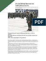 Planejamento da Defesa Nacional do Brasil é voltado para o futuro