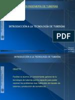 02.01 Introduccion a La Tecnologia de Tuberias