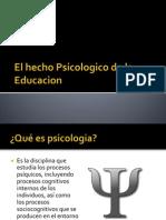 El Hecho Psicologico de La Educacion