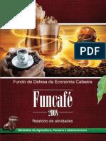 Relatório de Atividades do Funcafé 2008