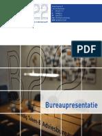 B22 Bouwkundig Teken- & Adviesbureau BV Bureaupresentatie
