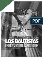 Los Bautistas, Distintivos y Relaciones