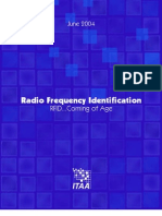 Radio Frequency Identification - RFID Coming of Age