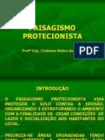PAISAGISMO PROTECIONISTA