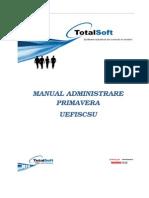 Manual Administrare Primavera UEFISCSU