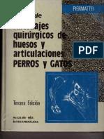 Atlas de Abordajes Quirurgicos Art y Huesos Perros y Gatos