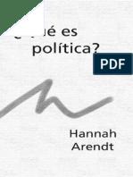Arendt, Hannah - Que Es La Politica