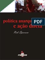 184875975 Rob Sparrow Politica Anarquista e Acao Direta
