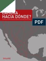 ¿Ahora Hacia Donde Vamos? Los retos que enfrentan las familias de migrantes transnacionales entre EUA y México