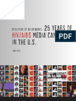 Evolution of an Epidemic - 25 Years of HIVAIDS Media Campaigns in the US