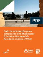 Guia de orientação para adequação dos municipios a politica nacional de residuos solidos( pnrs)