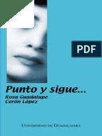 Rosa Guadalupe Ceron Lopez - Punto y Sigue... (1999)