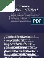 Interaccion mediatica