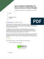 Como recuperar arquivos deletados no Windows através do Live CD do Ubuntu