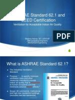 ASHRAE Standard 62 and LEED Certification
