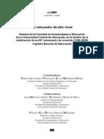 UZCÁTEGUI, Ramón. Cronología de la Escuela de Educación