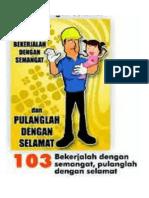 Bekerjalah Dengan Semangat Dan Pulanglah Dengan Selamat (Contoh Poster)