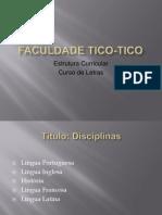 Faculdade Tico Tico