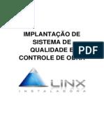IMPLANTAÇÃO DE SISTEMA DE QUALIDADE E CONTROLE DE OBRA