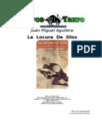 Aguilera, Juan Miguel - La Locura de Dios