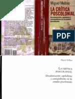 163402484 La Critica Poscolonial Descolonizacion Capitalismo y Cosmopolitismo en Los Estudios Poscoloniales Miguel Mellino