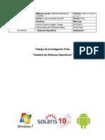 Análisis De Sistemas Operativos (Windows7, Solaris10 y Android) + Guía De Instalación De Solaris10