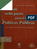 Ocho Pasos Para El Analisis de Politicas Publicas Bardach