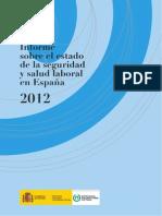 Informe sobre el estado de la seguridad y salud laboral en España 2012