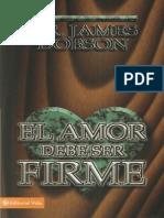 El Amor Debe Ser Firme James Dobson