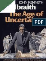 Kenneth Galbraith - The Age of Uncertainty