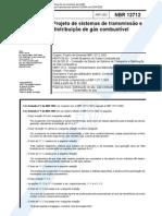 NBR 12712 - 2002 - Projeto de Sistemas de Transmissão e Distribuição de Gás Combustível