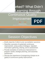 What Worked? What Didn't Work? Learning through Continuous Quality Improvement
