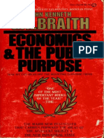 Kenneth Galbraith - Economics and the Public Purpose