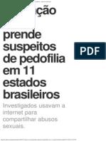 G1 - Operação da PF prende suspeitos de pedofilia em 11 estados brasileiros (19-11-13)