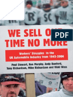We Sell Our Time No More. Workers Struggles Against Lean Production - Stewart, Murphy, Danford, Richardson & Wass.