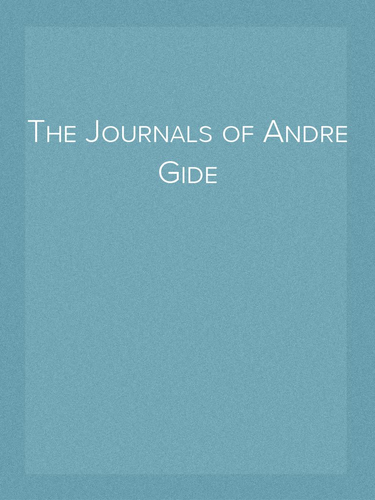 f30edce491b The Journals of Andre Gide