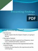 Meeting 10 Presenting Findings