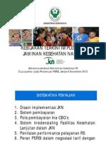 1.Kebijakan Terkini Implementasi Jaminan Kesehatan SESJEN Dr. Supriyantoro