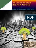 Manual de Cocina Bellotera Para La Era Post Petrolera Cesar Lema Costas