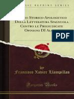 Saggio Storico-Apologetico Della Letteratura Spagnuola Contro Le 1300023084
