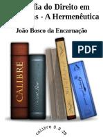Joao Bosco Da Encarnacao - Filosofia Do Direito Em Habermas - A Hermeneutica