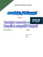 Operatiuni Comerciale Combinate - Tranzactii in Contrapartida - Reexport