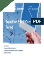 3 Transition RollOver Period