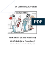 Do RCs KnOw about Catholic Church Version of 'Philadelphia Conspiracy'?
