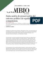 28-06-2013 Diario Matutino Cambio de Puebla - Sexta sesión de preservación del entorno político de equidad de la competencia