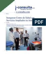 28-06-2013 E-consulta.com - Inauguran Centro de Salud Con Servicios Ampliados en Amozoc
