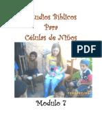 Estudios Biblicos Para Celulas de Ninos - Modulo 7