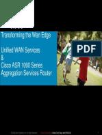 080702_DFWCUG_ASR1000TechnicalDeepDive AndIntegrationWithUnifiedWANService