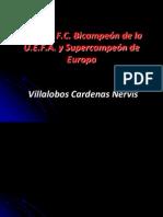 La Pasion Del Sevilla Bicampeon-Villalobos Cardenas N